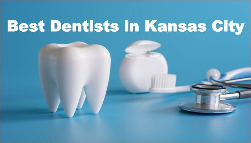 Best Dentists in Kansas City