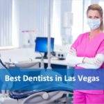 Best Dentists in Las Vegas