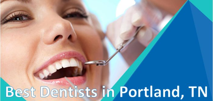 Best Dentists in Portland, TN
