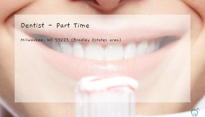 Dentist Part Time Rescare Milwaukee Wi 53223 Bradley Estates
