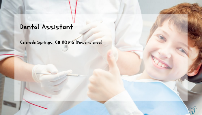 Dental Assistant Hero Practice Services Colorado Springs Co 80916