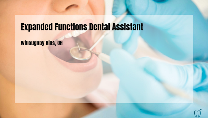Expanded Functions Dental Assistant North American Dental Group