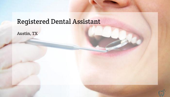 Registered Dental Assistant Brident Dental Orthodontics Austin Tx
