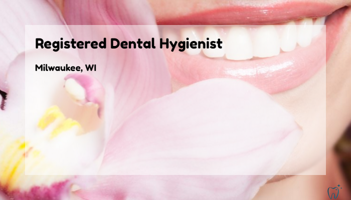 Registered Dental Hygienist Major Dental Clinics Milwaukee Wi