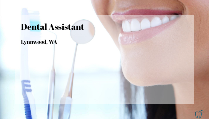 Dental Assistant Community Health Center of Snohomish County